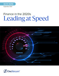 OneStream whitepaper: Finance in the 2020s - Leading at speed